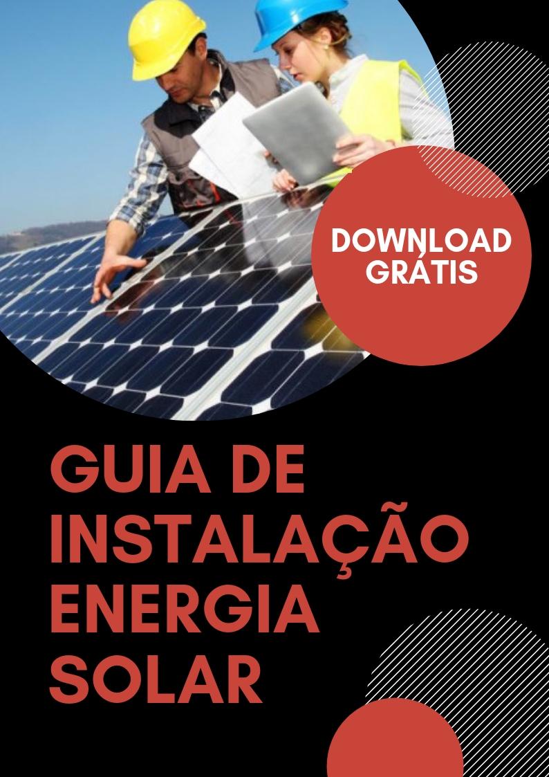 GUIA DE INSTALAÇÃO DA ENERGIA SOLAR